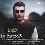 کاور آهنگ Shahab Mozaffari - Do Barabar