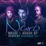 Masih & Arash Ap - Naro (Mohamad DJ Remix)
