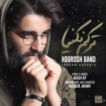 کاور آهنگ Hoorosh Band - Tarkam Nakonia