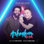 کاور آهنگ Hoorosh Band - Ashegham Kardi