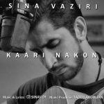 کاور آهنگ Sina Vaziri - Kari Nakon