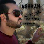 کاور آهنگ Ashkan - Atre Nafashat