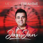 کاور آهنگ Meysam Ebrahimi - Jan Jan