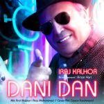 کاور آهنگ Iraj Kalhor - Dani Dan