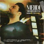 کاور آهنگ Mehdi Moghadam - Babamo To Nadidi
