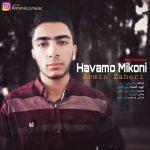 کاور آهنگ Armin Zaheri - Havamo Mikoni ( New Version )