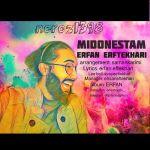 کاور آهنگ Erfan Eftekhari - Midonestam