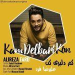 کاور آهنگ Alireza Fard - Kam Delbari Kon