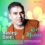 کاور آهنگ Reza Madani - Bastegi Dare