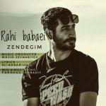 کاور آهنگ Rahi babaei - Zendegim
