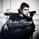 کاور آهنگ Shahin Firoozi - Dele Divooneye Man