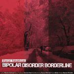 کاور آهنگ Farid Tabakhian - Bipolar Disorder Borderline