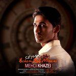 کاور آهنگ Mehdi Khazei - Behem Zol Mizani