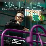 کاور آهنگ Majid Diba - Halam Ajibe