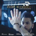 کاور آهنگ Abbas Rezagholi - Neghab