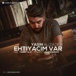 Yasin Alizadeh - Ehtiyacim Var