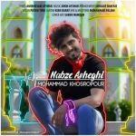 کاور آهنگ Mohammad Khosropour - Nabze Asheghi