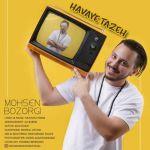 Mohsen Bozorgi - Havaye Tazeh