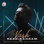 کاور آهنگ Reza Bahram - Kash