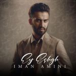 کاور آهنگ Iman Amini - Ey Eshgh