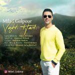 کاور آهنگ Milad Golpour - Vaghti Hasti
