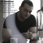 کاور آهنگ Ali Katouzian - Be Khatere To