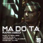 کاور آهنگ Ramin Abedi - Ma Do Ta
