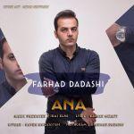 کاور آهنگ Farhad Dadashi - Ana