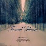 کاور آهنگ Arman Kargar & Iraj Elmi - Forced Silence