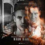 کاور آهنگ Ershad - Hagh Dari (Ft Javad MjM)