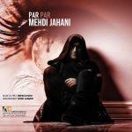 کاور آهنگ Mehdi Jahani - Par Par