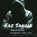 Babak Rocket - Faze Sangin