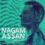 کاور آهنگ Azad Kamalian - Nagam Assan