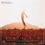 کاور آهنگ Arkan - Bodo Nabodam