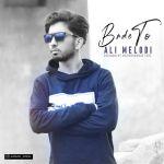 کاور آهنگ Ali Melodi - Bade To