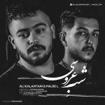 کاور آهنگ Ali Kalantari & Majid L - Shabe Aroosi