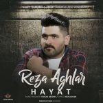 کاور آهنگ Reza Aghlar - Hayat