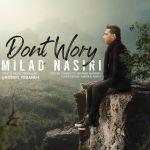کاور آهنگ Milad Nasiri - Negarane Man Nabash