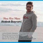 کاور آهنگ Atabak Bayrami - Hess Kon Mano