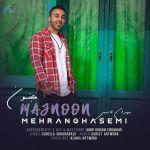 کاور آهنگ Mehran Ghasemi - Majnoon
