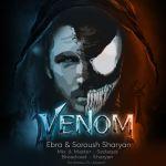 کاور آهنگ Ebra & Soroush Sharyan - Venom