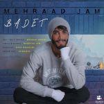 کاور آهنگ Mehraad Jam - Badet