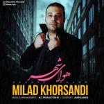 کاور آهنگ Milad Khorsandi - Havaye Shahr