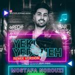 کاور آهنگ Mostafa Norouzi - Yeki Ye Doneh (Remix)