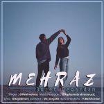کاور آهنگ Mehraz - Doret Begardam