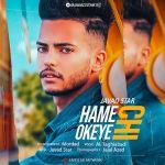Javad Star - Hame Chi Okye
