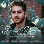 کاور آهنگ Mohsen Kazemipour - Dooset Daram