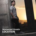 کاور آهنگ Mohamad Hosein - Location