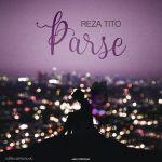 کاور آهنگ Reza Tito - Parse