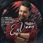کاور آهنگ Shaha - Ey Vay